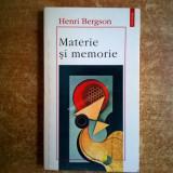 Henri Bergson – Materie si memorie - Filosofie