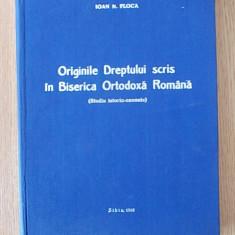 ORIGINILE DREPTULUI SCRIS IN BISERICA ORTODOXA ROMANA- IOAN FLOCA- cartonata - Carti ortodoxe