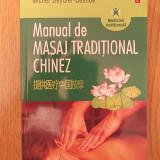 MANUAL DE MASAJ TRADITIONAL CHINEZ- MICHEL DEYDIER BASTIDE - Carte Hobby Dezvoltare personala