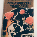 Mircea Eliade - Nouăsprezece trandafiri, 190 de pagini, 10 lei