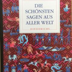 DIE SCHONSTEN SAGEN AUS ALLER WELT (Carte povesti in limba germana) - Carte Literatura Germana