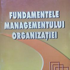 FUNDAMENTELE MANAGEMENTULUI ORGANIZATIEI - Ovidiu Nicolescu, Ion Verboncu - Carte Management
