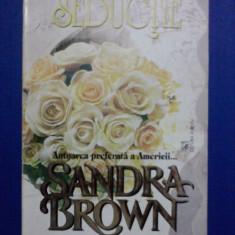 Seductie - Sandra Brown / C37P - Roman dragoste