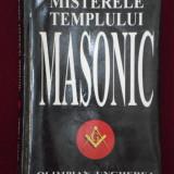 Olimpian Ungherea - Misterele templului masonic - 669445 - Carte Hobby Masonerie