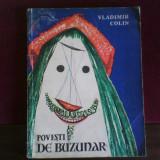 Vladimir Colin Povesti de buzunar, ilustratii de Marcela Cordescu - Carte de povesti