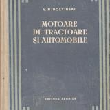 V.N. Boltinski - Motoare de tractoare si automobile - 674593
