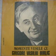 Momente vesele cu Grigore Vasiliu Birlic - Muzica Sarbatori, VINIL